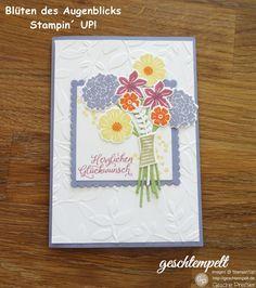 Blüten des Augenblicks | geschtempelt Stampin Up, Blüten des Augenblicks, Schöner Strauß