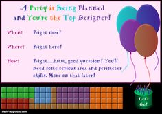 Design a Party Create rectangles that have the exact area and perimeter needed for the party. Second Grade Math, Third Grade, Geometry Games, Help Teaching, Teaching Ideas, Math Games, Maths, Common Core Math Standards, Area And Perimeter