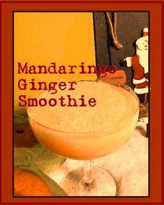 Mandaringo-Ginger Smoothie - the of the 7 Christmas Smoothie Recipes! Raw Vegan Smoothie, Ginger Smoothie, Smoothie Drinks, Smoothie Recipes, Christmas Smoothie Recipe, Frozen Drinks, Slushies, Yummy Drinks, I Foods