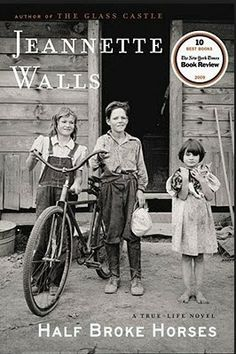 Gena's Genealogy. Telling HerStory 2014: Half Broke Horses by Jeanette Walls. #WomensHistoryMonth #genealogy