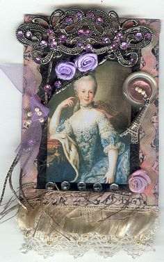 Marie Antoinette  made by me and published in Stampington's Marie Antoinette Magazine