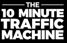 """The New Way To Get Traffic, Leads & Sales With $10 And Just 10 Minutes A Day  """"How We Turned $10 Into $141,246.30 In 171 Days... And Then Scaled Our Sales To Over $1,031 PER DAY"""""""