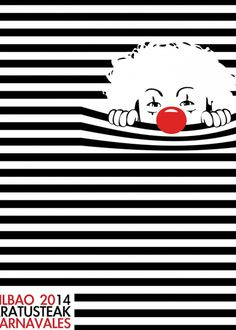 Bilbao (finalista). Cartel Carnaval 2014. Circus Art, Circus Theme, Linocut Prints, Poster Prints, Art Posters, Pop Art Lips, Clown Paintings, Web Design Awards, Motivational Quotes For Women