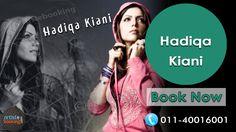 Book Hadiqa Kiyani From Artistebooking.com. #HadiqaKiyani #Singer. For More Details Visit : artistebooking.com Or Call : 011-40016001