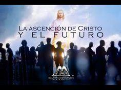 LA ASCENCION DE CRISTO Y EL FUTURO