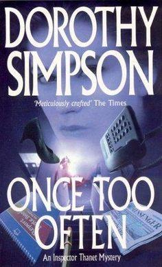Once Too Often (Inspector Thanet) av Dorothy Simpson I Love Books, Reading Lists, Mystery, My Love, Playlists