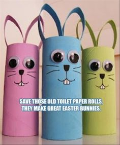 Great Idea for kids- easter craft ideas from old toilet paper rolls