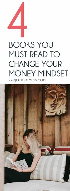 Once you realise you have a mindset around money, you'll want to make sure it's a positive one! Read these 4 books to help you change your money mindset. Personal Finance | Money | Money Goals | Budgeting | Budgeting Goals | Budgeting Ideas | Finances | Financial Planning | Money Mindset | Positive Money Mindset | Finance Books | Personal Finance Books