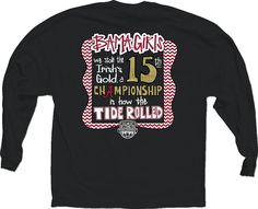 National Champions Bama Girls 15th Charcoal L/S Score Tee $24.99--- Buying this right now!