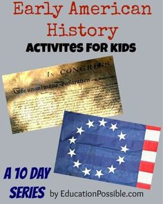 Early American History Activities for Kids a 10 day series by EducationPossible.com. Crafts, recipes, hands-on learning and more. We've also included a FREE download for Exploring the 13 Colonies Through Notebooking and Unit Study.