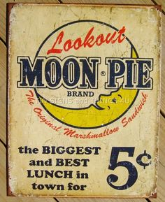 Moon Pie 5¢ Best Lunch TIN SIGN