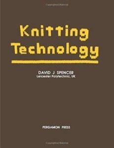 KNITTING TECHNOLOGY BY David J Spencer ebook free download |KNITTING TECHNOLOGY BY David J Spencer pdf free download|textile study center|textilestudycenter.com