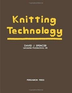 KNITTING TECHNOLOGY BY David J Spencer ebook free download |KNITTING TECHNOLOGY BY David J Spencer pdf free download|textile study center|textilestudycenter.com