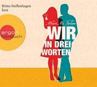 """Vorablauschen & Gewinnen: """"Wir in drei Worten"""" (Mhairi McFarlane) aus dem argon-Verlag."""