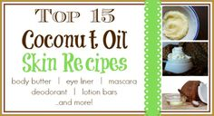 Top 15 Coconut Oil Skin Recipes