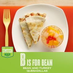 B is for Bean / Bean and Turkey Quesadillas #bean #quesadillas #turkey #JennieO #kidfriendly
