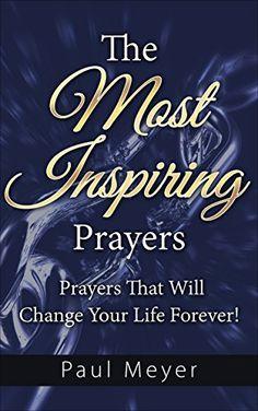 The Most Inspiring Prayers: Prayers That Will Change Your... https://www.amazon.com/dp/B00REOD39A/ref=cm_sw_r_pi_dp_x_TNbPybWQTM19V