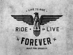 Creative Logos, Dribbble, -, Live, and Ride image ideas & inspiration on Designspiration Typography Design, Logo Design, Graphic Design, Ad Design, Motorcycle Logo, Bike Logo, Vintage Labels, Vintage Logos, Retro Logos