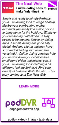 #UNCAT #PODCAST  The Next Web    7 niche dating sites to make Valentine's Day less of a disappointment    READ:  https://podDVR.COM/?c=2d83a0d8-2274-9b9c-7aac-fab12d485ff3