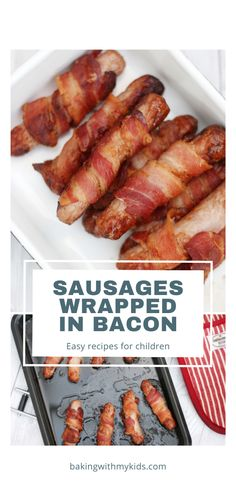Sausages wrapped in bacon or 'Pigs in blankets' as we know them in the UK, are an essential part of any Christmas dinner, but that's not to say you cant enjoy them at any time of the year. #pigs in blankets #sausages #christmas #roast Quick Weeknight Dinners, Easy Family Dinners, Easy Meals, Easy Bacon Recipes, Cooking Recipes, Sausage Wrap, Christmas Roast, Pigs In A Blanket, Sausages