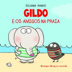 Gildo e os Amigos na Praia - Brinque Book na Mochila