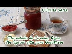 Mermelada de Ciruelas Rojas Sin Azúcar, apta para Diabéticos   Canal Salud y Belleza Natural