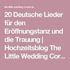 20 Deutsche Lieder für den Eröffnungstanz und die Trauung | Hochzeitsblog The…