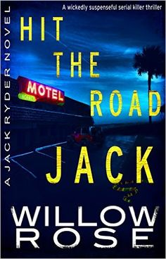 Hit the Road Jack (Jack Ryder Book 1) - Kindle edition by Willow Rose. Romance Kindle eBooks @ Amazon.com.