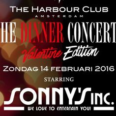 Bigband Sonny's Inc. en romantiek Op Valentijnsdag 14 februari 2016 speelde Sonny's Inc. in The Harbour Club te Amsterdam.