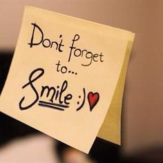 You don't need a reminder to keep smiling, or may be you do. Whatever the case, keep smiling! Dont Forget To Smile, Just Smile, Your Smile, Don't Forget, Smile Smile, Smile Word, Happy Smile, Positive Quotes, Motivational Quotes