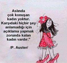 aslında çok konuşan kadın yoktur.. Paul Auster