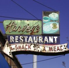 love the rusty green on this Harvey's Restaurant a snack or a meal sign