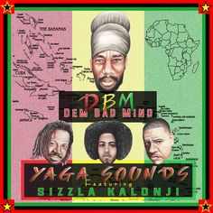 Sizzla teams up with Yaga Sounds In New Tune DBM (Dem Bad Mind) - http://www.yardhype.com/sizzla-teams-up-with-yaga-sounds-in-new-tune-dbm-dem-bad-mind/