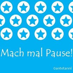 Mach mal Pause! Mehr Motivation zum Ausdrucken und Mitnehmen gibt's im Blog.  #motivation #freeprintable #motivationtogo #pause #machmalpause https://antetanni.wordpress.com/2016/05/12/antetanni-sagt-was-nimm-dir-motivations-geschenk-fuer-alle/