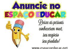 Anuncie no Espaço Educar! - ESPAÇO EDUCAR