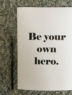 """Be your own hero"" A4 Print."