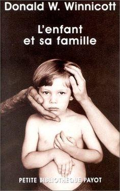 L'Enfant et sa Famille de Donald W. Winnicott, http://www.amazon.fr/dp/2228895539/ref=cm_sw_r_pi_dp_vLFfsb1P4S4WQ