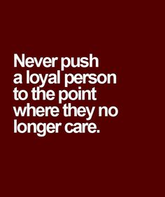 Loyal Person - Wise Quote