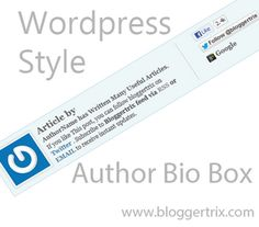 Add Wordpress Style Author Bio Box For Blogger | Blogger Trix | Blogger Tips and Tricks | Free Templates