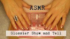 ASMR ~ Glossier Show & Tell ~ Whispered