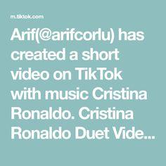 Arif(@arifcorlu) has created a short video on TikTok with music Cristina Ronaldo. Cristina Ronaldo Duet Videos  #cristianoronaldo #duetvideos #arifcorlu Cristiano Ronaldo, Videos, Music, Musica, Musik, Muziek, Music Activities, Songs