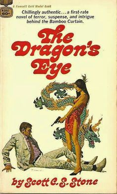 "1970 WINNER FOR BEST PAPERBACK ORIGINAL: ""The Dragon's Eye""  ***  Scott C.S. Stone"