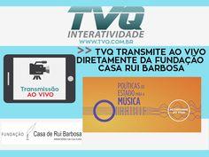 Transmissão ao vivo da FUNDAÇÃO CASA RUI BARBOSA #TVQinteratividade #AoVivo #PoliticasdeEstado ParaAMusica  #FCRB