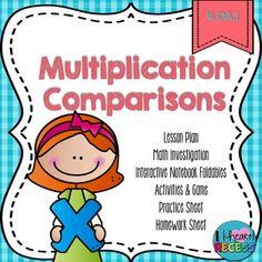 Lesson Plan Bundle CCS 4.OA.1 Interpret a multiplication equation as a comparison. Represent verbal statements of multiplicative comparisons as multiplication equations.
