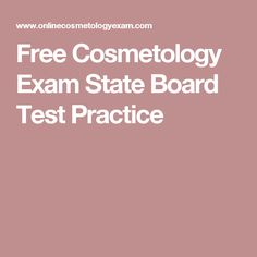 15 best cosmetology state board exam images on pinterest free cosmetology exam practice for state board test make sure you only take the state board test once fandeluxe Images