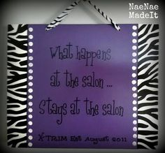 Zebra 'what happens at the salon  custom made wood by NaeNaeMadeIt, $16.00