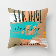 STRANGE stranger, #typography Throw #Pillow by #Anne_Wenkel // Illustration & Fine Art - $20.00