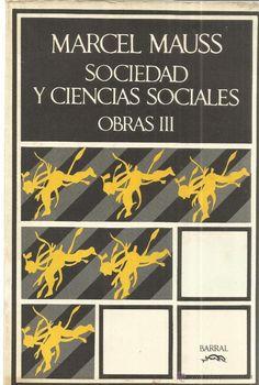 SOCIEDAD Y CIENCIAS SOCIALES. MARCEL MAUSS. EDICIONES BARRAL. BARCELONA. 1972 - Foto 1