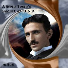 NIKOLA TESLA...........PARTAGE OF MILAN GRUBISIC..........ON…