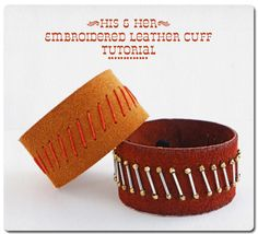 Erin Siegel Jewelry: HIS and HER Embroidered Leather Cuff TUTORIAL
